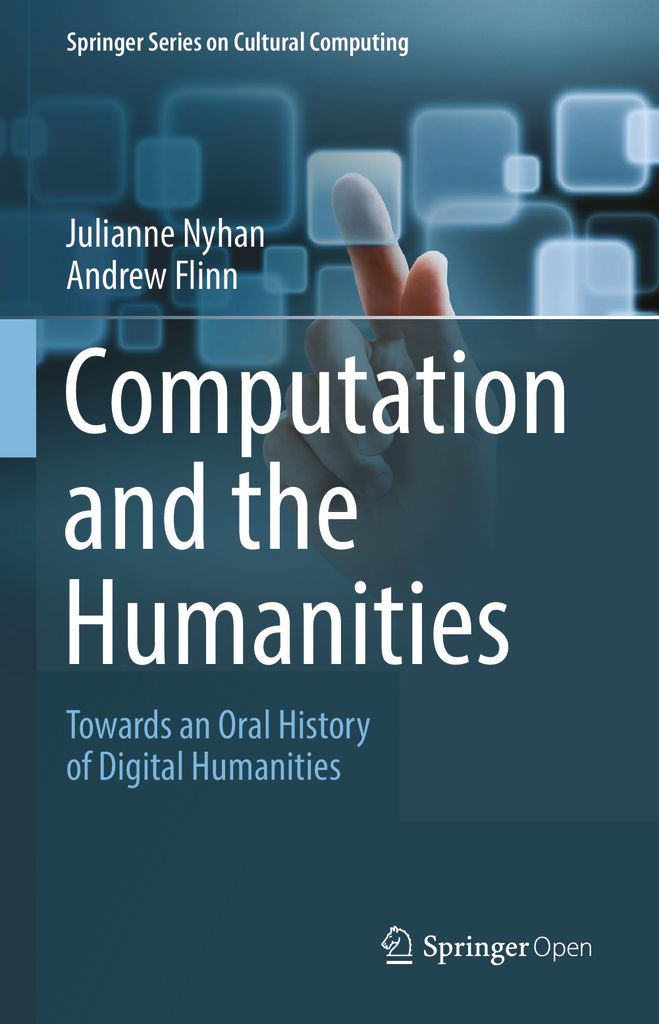 thumbnail of Computation and the Humanities_Towards an Oral History of Digital Humanities